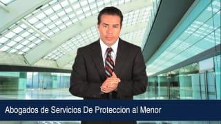 Video Abogados de Servicios De Proteccion al Menor