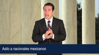 Asilo a nacionales mexicanos