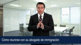 Cómo reunirse con su abogado de immigración