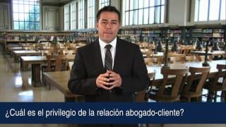 Video ¿Cuál es el privilegio de la relación abogado-cliente?