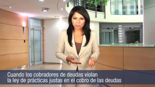 Video Cuando los cobradores de deudas violan la ley de prácticas Justas en el cobro de las deudas