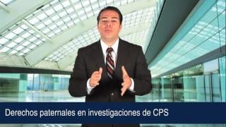 Video Derechos paternales en investigaciones de CPS