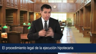 Video El procedimiento legal de la ejecución hipotecaria