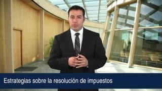 Video Estrategias sobre la resolución de impuestos