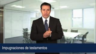 Video Impugnaciones de testamentos