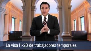 La visa H-2B de trabajadores temporales