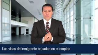 Las visas de inmigrante basadas en el empleo