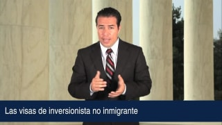 Video Las visas de inversionista no inmigrante