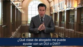 ¿Qué clase de abogado me puede ayudar con un DUI o DWI?