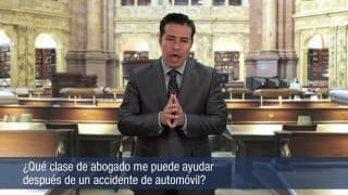 ¿Qué clase de abogado me puede ayudar después de un accidente de automóvil?