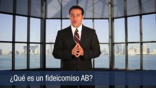 ¿Qué es un fideicomiso AB?