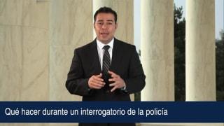 Qué hacer durante un interrogatorio de la policía