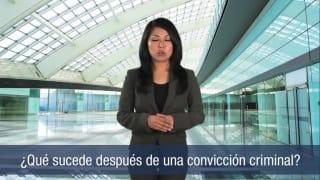 ¿Qué sucede después de una convicción criminal?