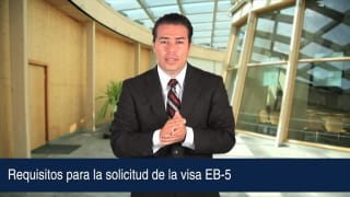 Requisitos para la solicitud de la visa EB-5
